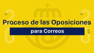 Proceso oposiciones Correos