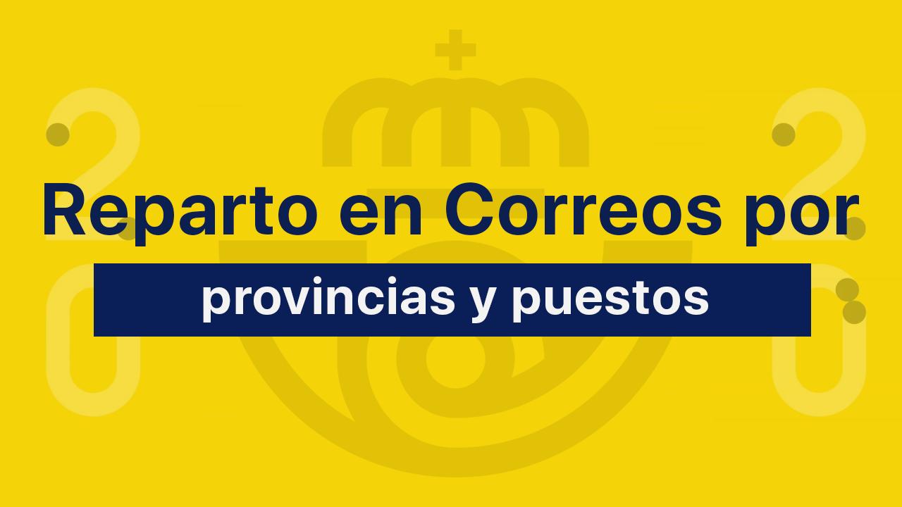 Oposiciones Correos reparto provincias puestos